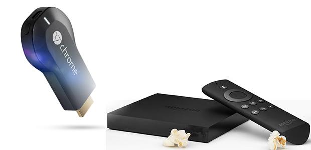 Google Chromecast, Amazon Fire TV
