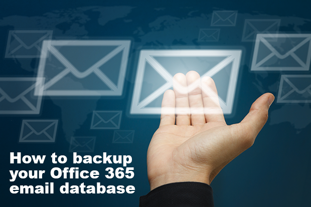 Backing up your Office 365 email database to your local computer