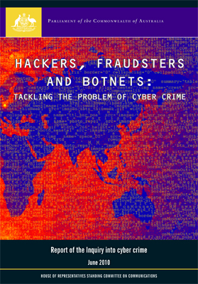 Hackers, Fraudsters and Botnets: Tackling the Problem of Cyber Crime