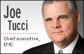 EMC chief executive Joe Tucci