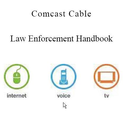 comcastlawenforcementhandbook.jpg