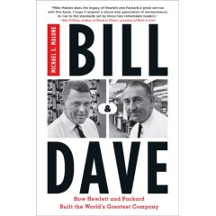 Bill & Dave, the story of HP by Michael Malone, from Amazon.com