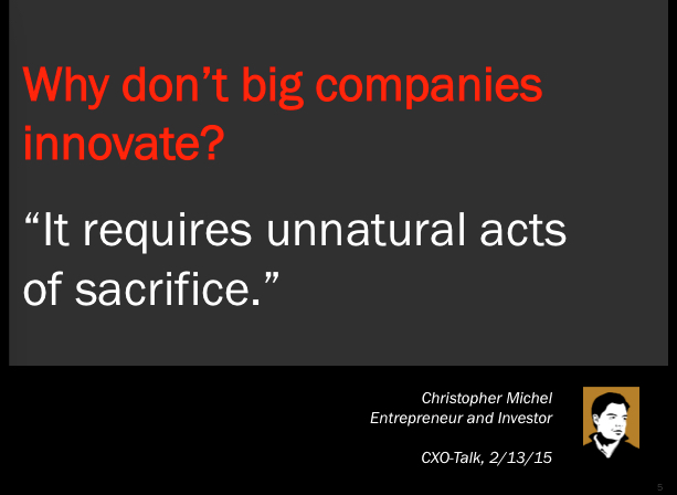 Why don't big companies innovate?