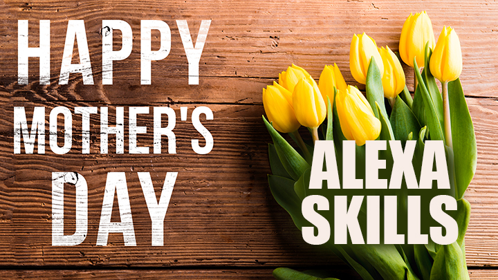 Skills to celebrate mothers everywhere