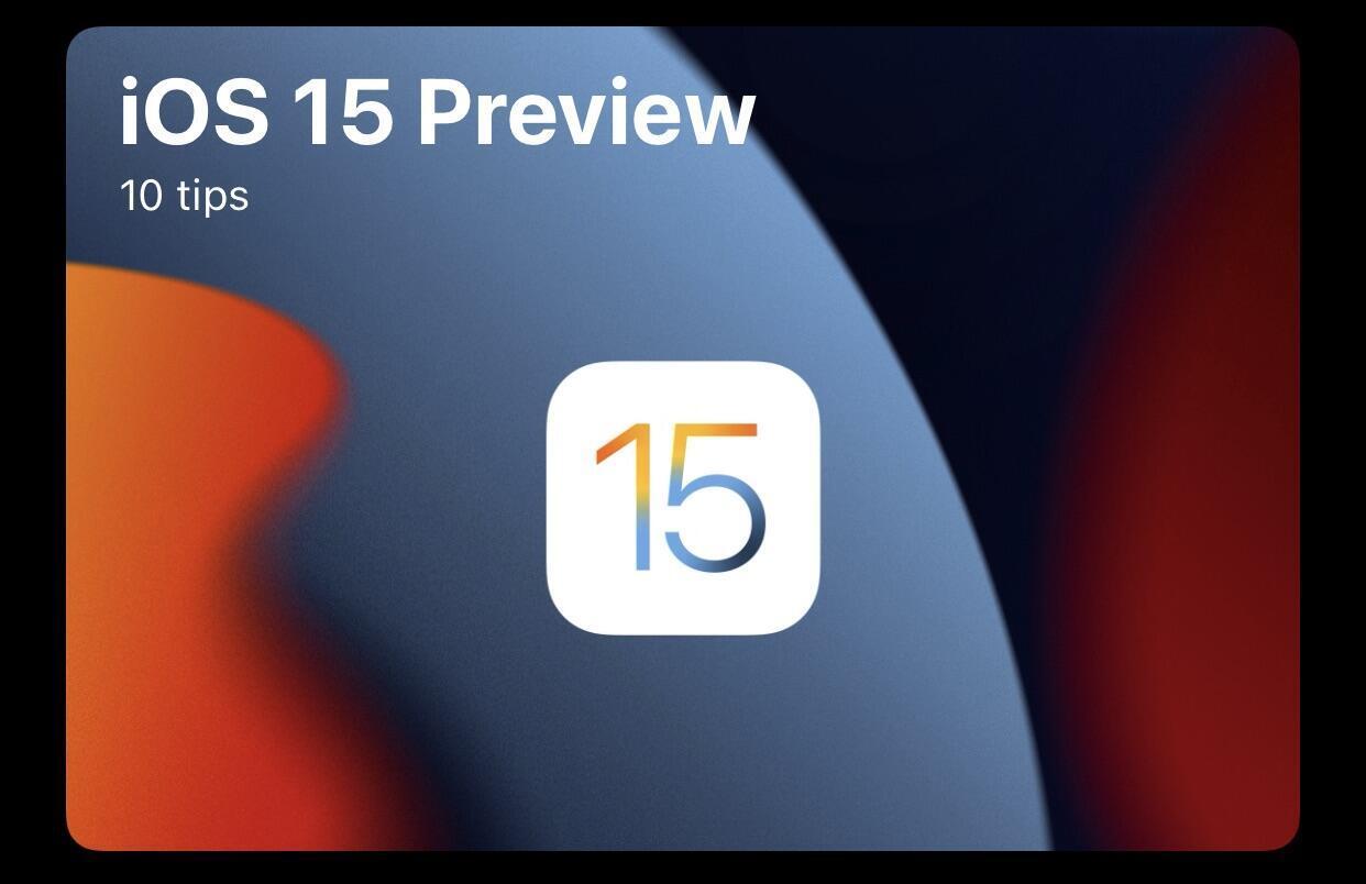 iOS 15 Tips app teaser