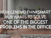 How Lenovo ThinkSmart Hub wants to solve one of the biggest problems in the office