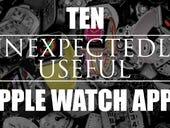 Ten unexpectedly useful Apple Watch apps