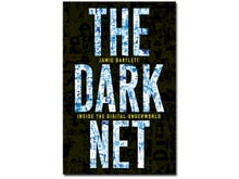 The Dark Net, book review: Tales from the internet underworld
