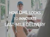 How DHL looks to innovate last-mile delivery