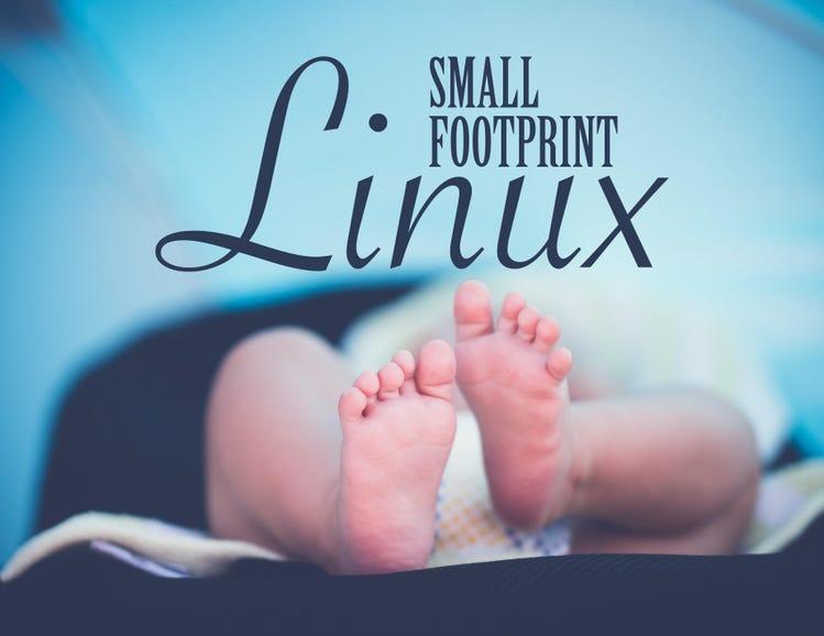 Small-footprint Linux distros