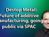 Desktop Metal's CEO on future of additive manufacturing, going public via SPAC