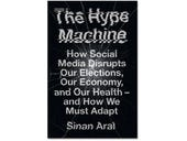 The Hype Machine, book review: Inside the 'social media industrial complex'