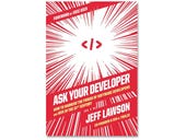 Ask Your Developer, book review: How to prosper in a 'build or die' business landscape