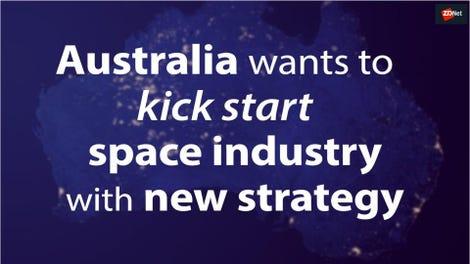 australia-hopes-to-kick-start-space-indu-5ca6cb2fdd173300b8edf765-1-apr-07-2019-22-48-36-poster.jpg