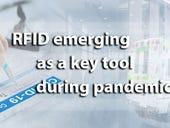 RFID emerging as key tool during pandemic