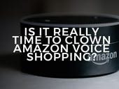 Watching Amazon: Is it really time to clown Amazon voice shopping?