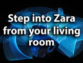 Step into Zara from your living room