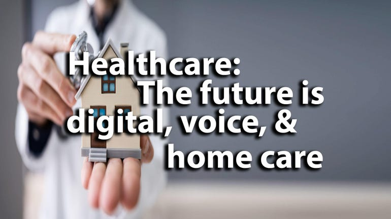 ChristianaCare CIO: Healthcare will be based on digital, voice, and home care