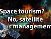 Space tourism? No, satellite management