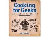 Cooking for Geeks (2nd Edition), book review: A tasty second helping