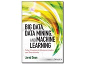 Big Data, Data Mining, and Machine Learning, book review: A sound but traditional approach