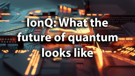 IonQ CEO Peter Chapman on the future of quantum computing