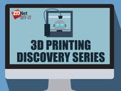 ZDNet's DIY-IT 3D Printing and Desktop Fabrication Discovery series