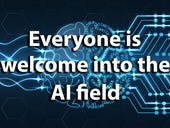 Everybody is welcome in the Artificial Intelligence field!
