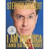Stephan Colbert book I am America (and so can you)
