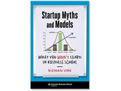 Startup Myths and Models, book review: A quirky guide to Startup Land