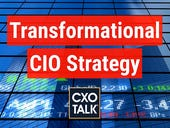 CIO strategy: Become a transformational chief information officer