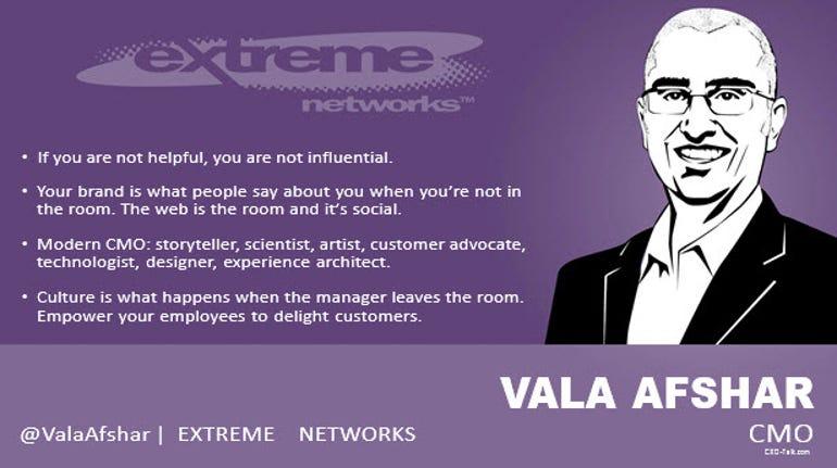 Vala Afshar, CMO, Extreme Networks