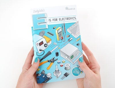 For your littlest hackers: Ladyada's E is For Electronics coloring book