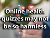 Online health quizzes may not be so harmless