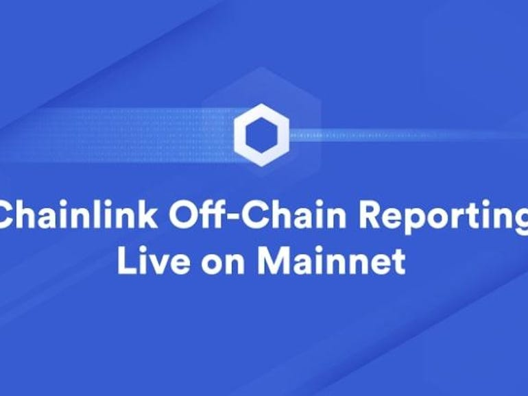 Off-chain reporting: Toward a new general purpose secure compute framework by Chainlink   ZDNet