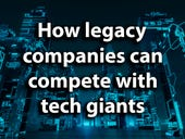 How legacy companies can compete with tech giants