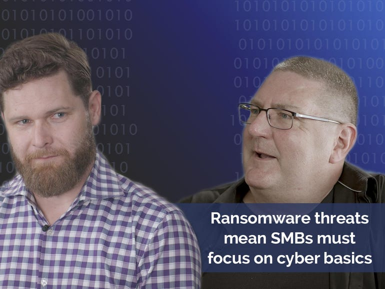 Ransomware threats mean SMBs must focus on cyber basics | ZDNet