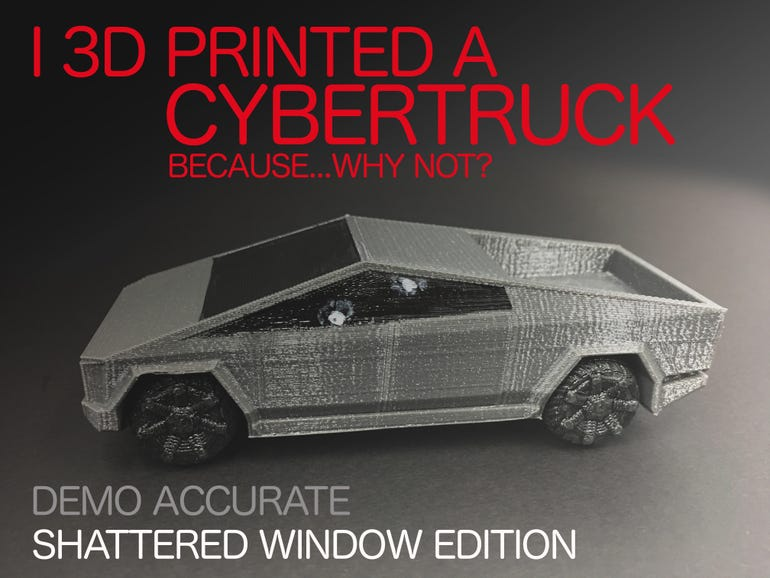 Welcome to the Cybertruck 3D print