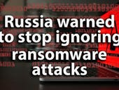 Russia warned over turning a blind eye to ransomware attacks