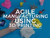 Agile manufacturing using 3D printing