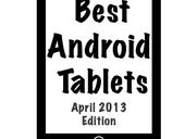 Best Android tablets (April 2013 edition)