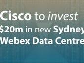 Cisco to invest $20m in new Sydney Webex Data Center