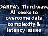 DARPA's 'Third wave AI' seeks to overcome data complexity and latency issues
