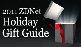 ZDNet 2011 Holiday Gift Guide