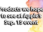 Apple pie in the sky? Long due products we want to see next week