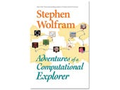 Adventures of a Computational Explorer, book review: Wolfram's world, in 25 essays