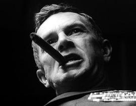 Gen. Jack D. Ripper from Dr. Strangelove