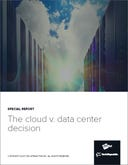 The Cloud v. Data Center Decision