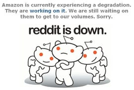 Reddit was one website to suffer from the EC2 outage, although a spokesman told silicon.com the social news site will keep stay in cloud