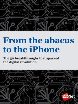 From the abacus to the iPhone: The 50 breakthroughs that sparked the digital revolution